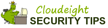 Cloudeight Security Tips