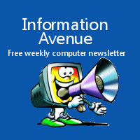 Information Avenue Newsletter -- Our free weekly computer tips and tricks newsletter