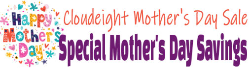Cloudeight Mother's Day Sale