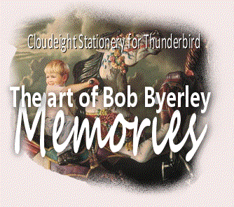 Cloudeight Stationery for Thunderbird - Memories featuring the art of Bob Byerley