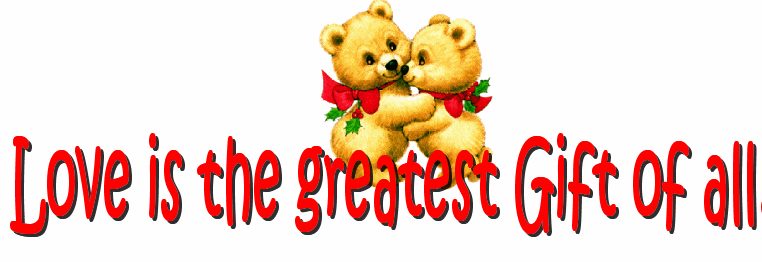 Love is the greatest gift of all
