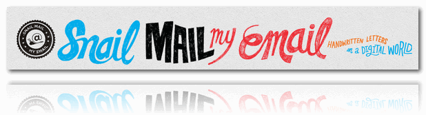 Snail Mail My Email - Handwritten Letters in a Digital World